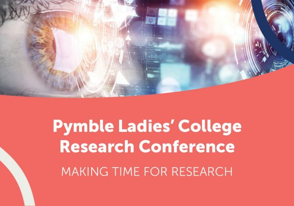 Pymble Ladies' College Research Conference – Making time for Research
