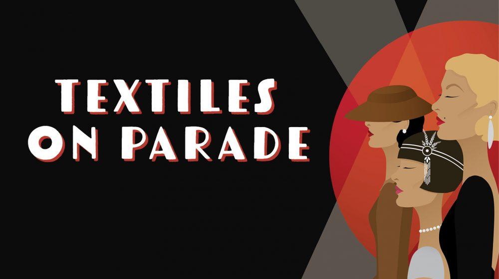 Textiles on Parade 2021